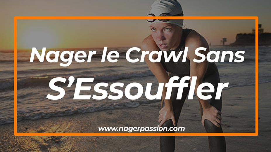 Nager-le-crawl-sans-sessouffler-technique-pas-a-pas