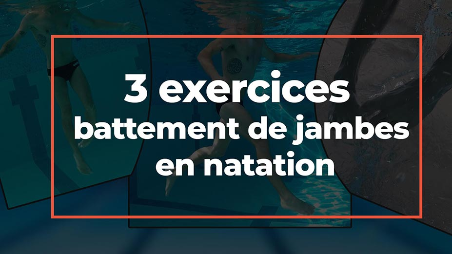 Battement-3-exercices-ameliorer-battement-natation