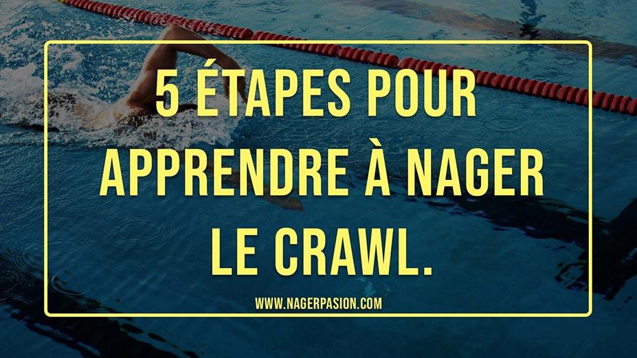 apprendre le crawl en 5 étapes