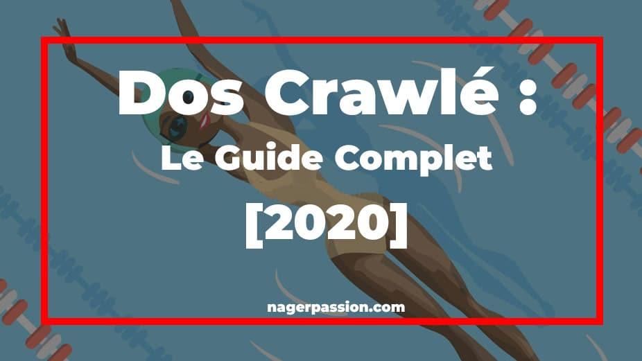 Dos-crawlé-le-guide-complet-2020