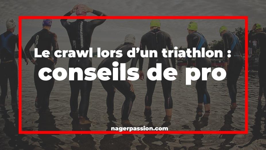 Nager-le-crawl-pour-son-triathlon-conseils-de-pro