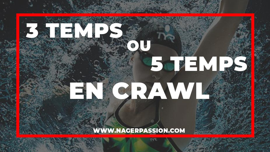crawl-3-temps-ou-5-temps
