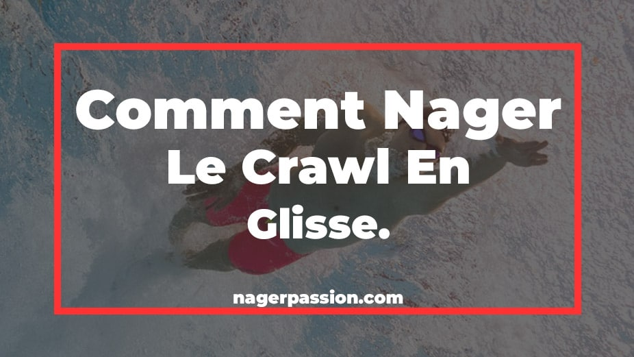 nager-le-crawl-glisse