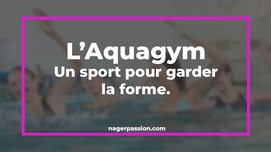 Aquagym un sport pour garder la forme